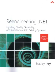 Brad Irby Book - Reengineering .NET
